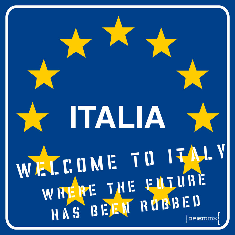 1_Opiemme_Welcome to Italy_Future Robbed