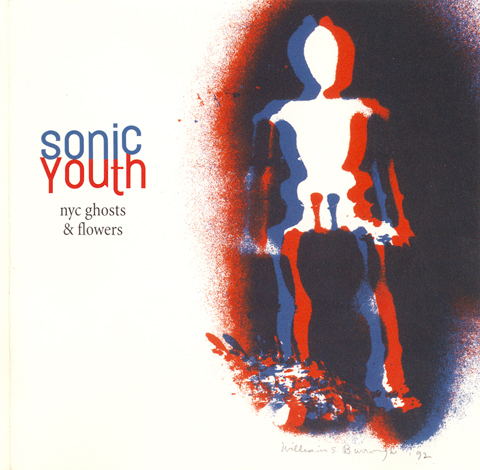 Sonic Youth - NYC Ghosts & Flowers - 2000