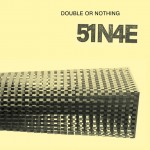 L'invito della mostra di 51N4E, Double or Nothing, a Bruxelles