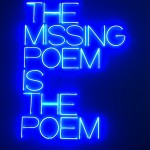 Maurizio Nannucci, The Missing Poem is the Poem, 1969