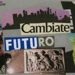 Lamberto Pignotti - Cambiate futuro - 2004