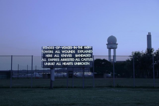 Robert Montgomery, Echoes of Voices in the High Towers, 2012 - Tempelhof, Berlino