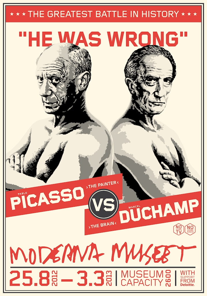 Poster Picasso/Duchamp - He was wrong, 2012 - © Moderna Museet