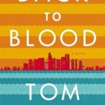 Back To Blood, il romanzo di Tom Wolfe