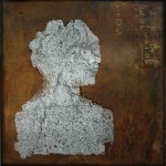 All you need is love.2012. mixed media on Japanese paper on sheet iron oxidized. 100x100cm. (1di3)