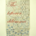 Alice Tomaselli,  The Leftover Dilemma, Lucie Fontaine 2012