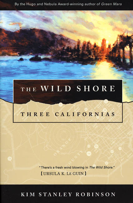 f923ac0569eef5 Kim Stanley Robinson, Three Californias (1984-1990)