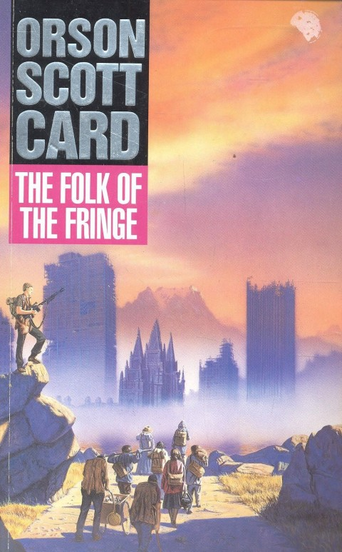 0f3f39dad78e15 Orson Scott Card, The Folk of the Fringe (1987)