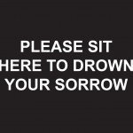 McLean's Artist Malts-Laure Prouvost, Please Sit here to Drown Your Sorrows, 2013