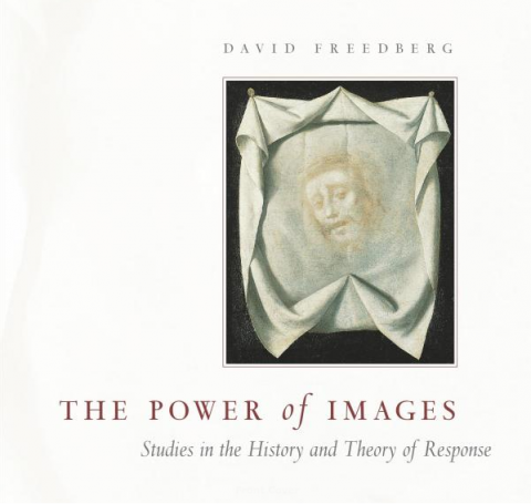 David Freedberg, The Power of Images