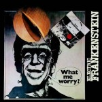 Electric Frankenstein, What me worry? - artwork di Gianni Sassi
