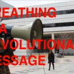 Breathing is a revolutionary message 1