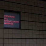 Breathing is a revolutionary message (MIT, Cambridge - MA) 1