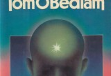 Robert Silverberg, Tom O'Bedlam (1985)