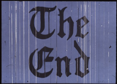 Ed Ruscha, The End, 1991, courtesy of the artist - The Noir Effect, Skirball Cultural Center, Los Angeles 2014