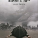 Bernard Khoury – Local Heroes - Skira