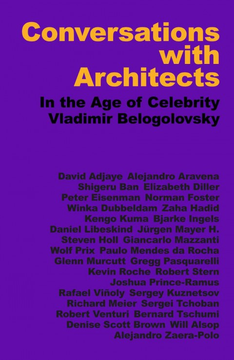 Vladimir Belogolovsky – Conversations with Architects – DOM