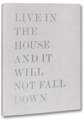 Charalice Rizzi & Alessandro Laita – Live in the house and it will not fall down (Mack)