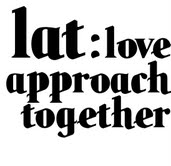 LAT – Love approach together