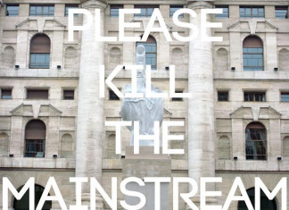 Please Kill The Mainstream
