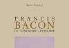 Francis Bacon. Le atmosfere letterarie