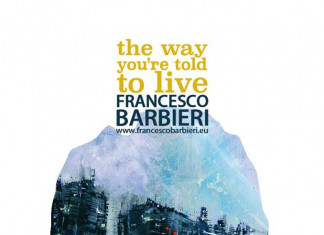 Francesco Barbieri – The way you're told to live