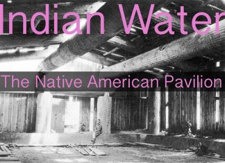 Indian Water. The Native American Pavilion