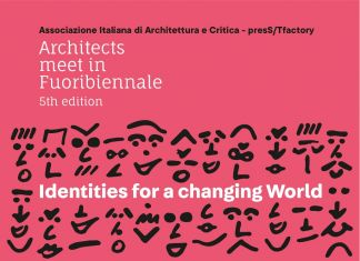 Architects meet in Fuoribiennale. Identities for a changing World