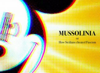 Filippo M. Nicoletti – Mussolinia or How Sicilians cheated Fascism