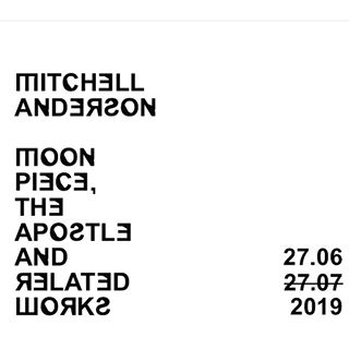Mitchell Anderson – Moon Piece The Apostle and Related Works