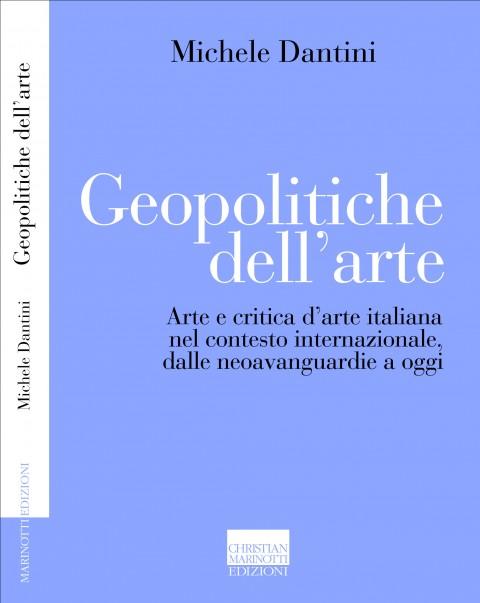 Michele Dantini - Geopolitiche dell'arte