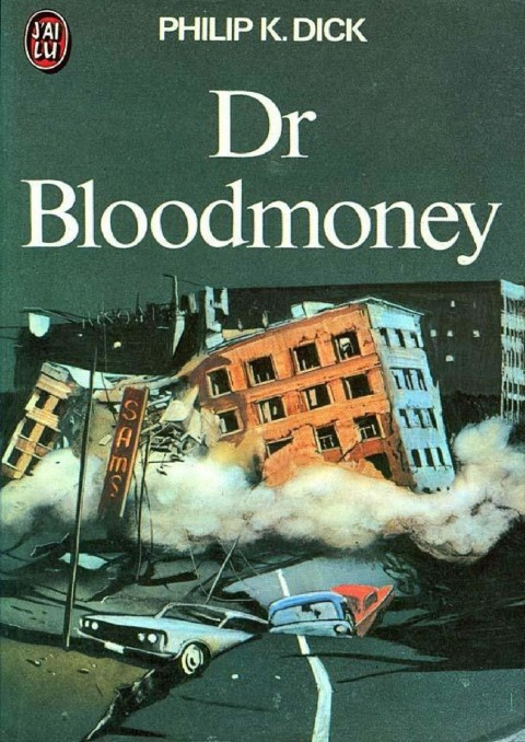 Philip K. Dick, Dr. Bloodmoney (1965)