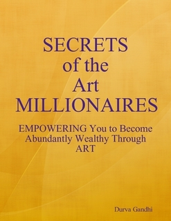 Durva Gandhi - Secrets of the Art Millionaires - Breathe Arts