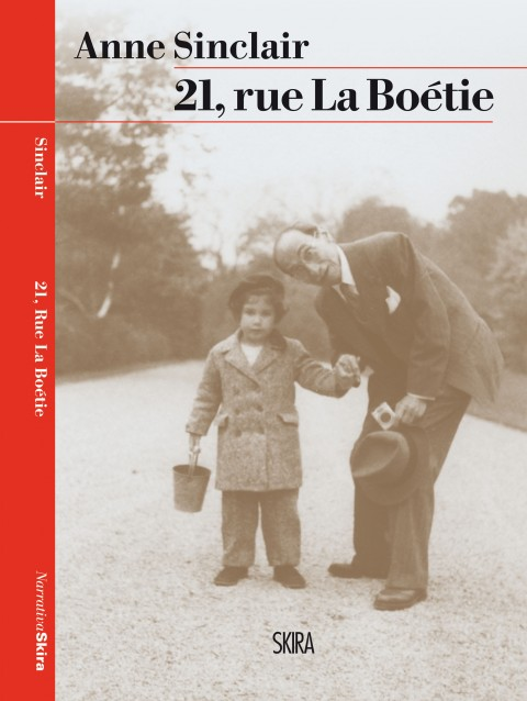 Anne Sinclair - 21, rue La Boétie - Skira