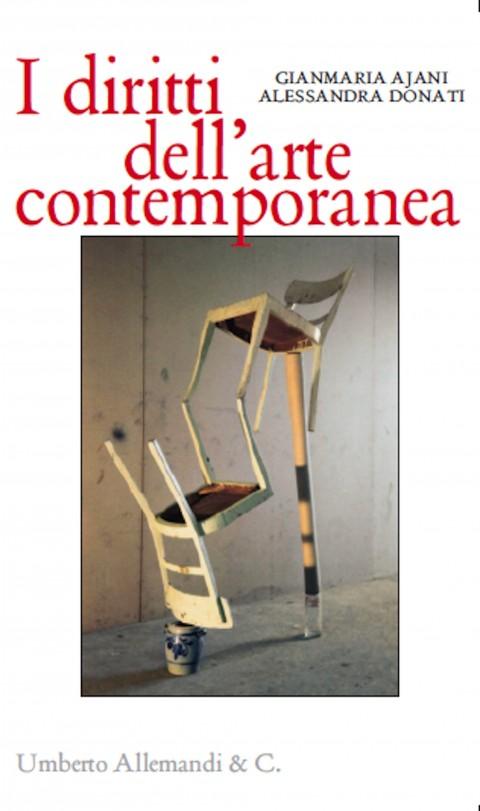 Gianmaria Ajani & Alessandra Donati - I diritti dell'arte contemporanea