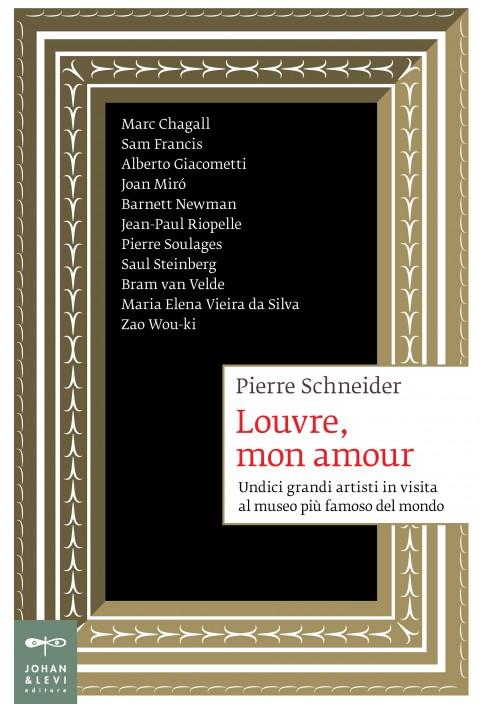 Pierre Schneider - Louvre, mon amour - Johan & Levi