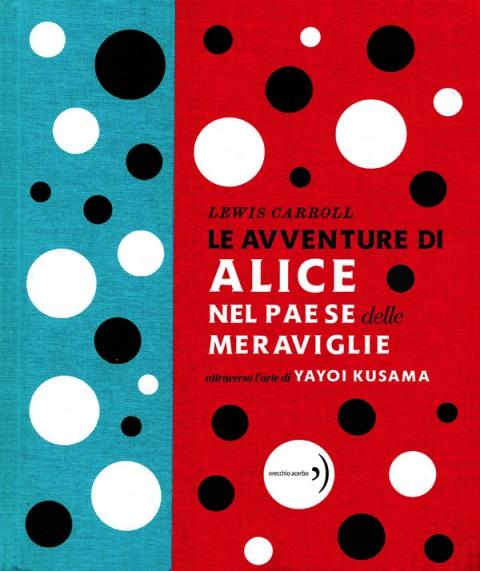 Lewis Carroll - Le avventure di Alice nel Paese delle Meraviglie - Orecchio acerbo