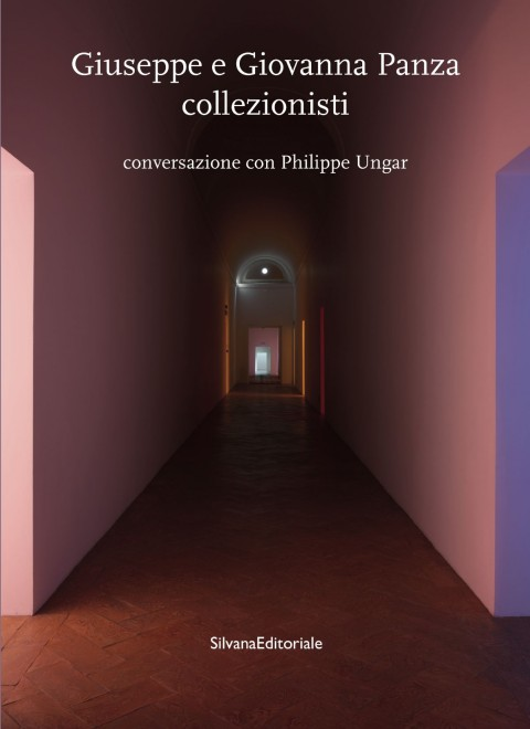 Giuseppe e Giovanna Panza collezionisti - Silvana Editoriale
