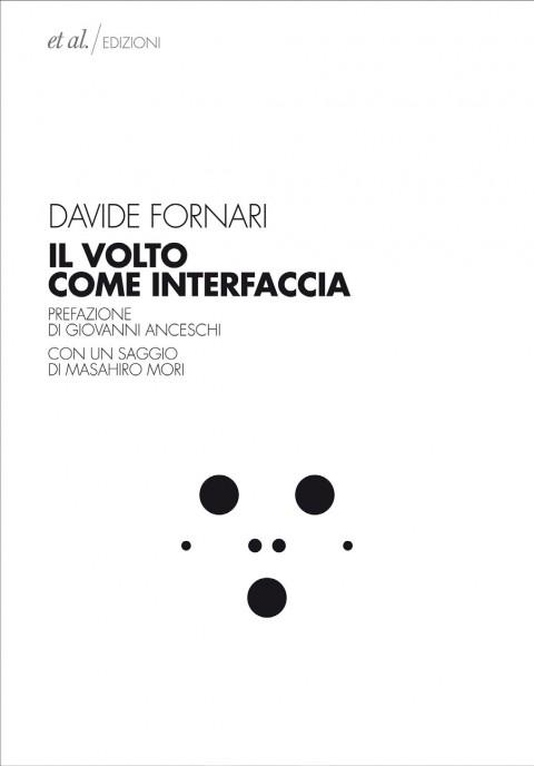 Davide Fornari - Il volto come interfaccia