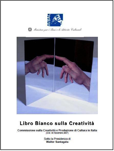 Walter Santagata, Il libro bianco della creatività