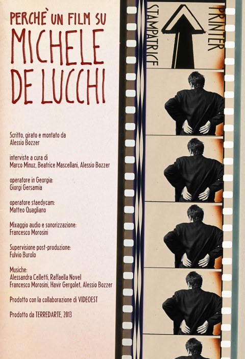 Alessio Bozzer, Perché un film su Michele De Lucchi, 2013