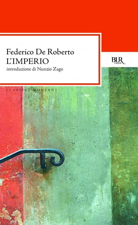Federico De Roberto, L'Imperio