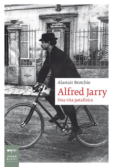 Alaistar Brotchie - Alfred Jarry - Johan and Levi