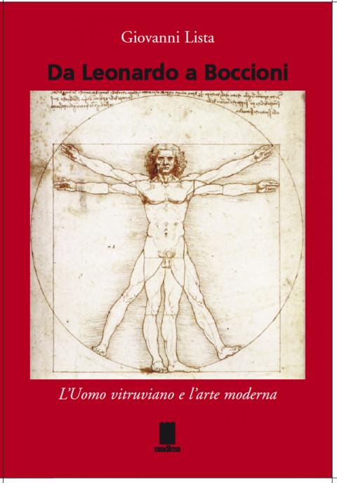 Giovanni Lista - Da Leonardo a Boccioni - Mudima