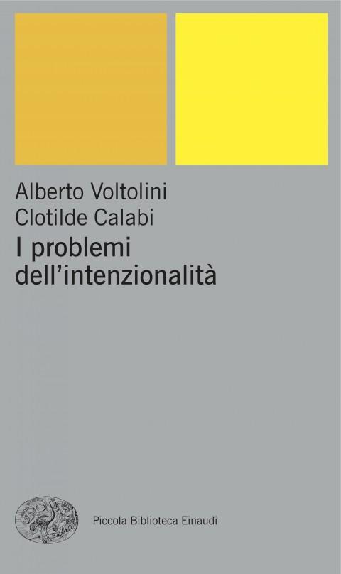 Voltolini & Calabi, I problemi dell'intenzionalità (2009)