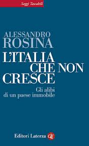 Alessandro Rosina, L'Italia che non cresce. Gli alibi di un paese immobile