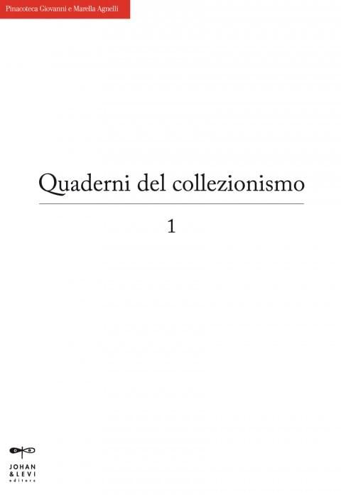I Quaderni del collezionismo della Pinacoteca Agnelli