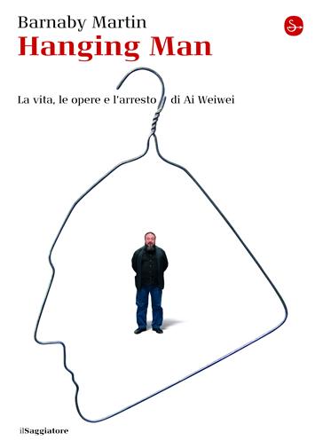 Barnaby Martin - Hanging Man - il Saggiatore