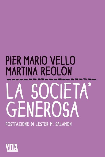 Pier Mario Vello & Martina Reolon - La società generosa