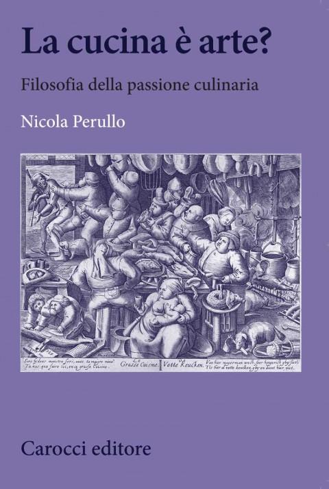 Nicola Perullo, La cucina è arte?, 2013